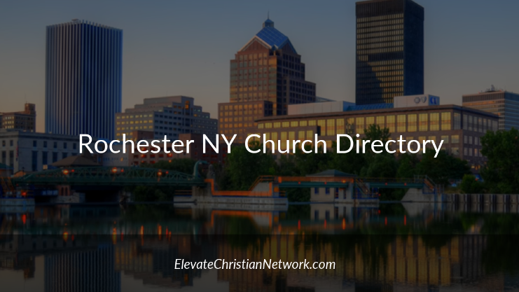 Rochester New York Church Directory - Churches in Rochester