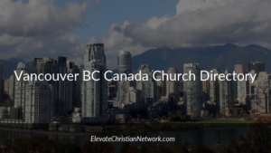 Vancouver BC Canada Church Directory | Churches in Vancouver