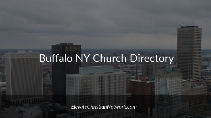 Buffalo New York Church Directory - Churches in Buffalo - Elevate Christian Network