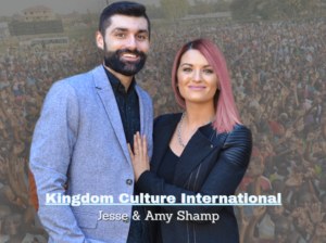 Kingdom Culture International: One God. One Message. One Culture // Jesse and Amy Shamp