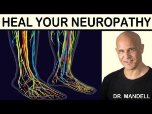 HEAL NEUROPATHY WITH NUTRITIONAL SUPPLEMENTATION – Dr Alan Mandell, DC