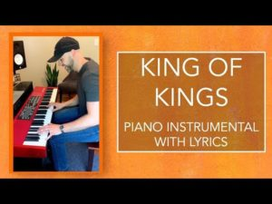 KING OF KINGS | Piano Instrumental with Lyrics | Hillsong Worship Cover