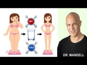 WHICH IS BETTER TO BURN MORE FAT…DRINKING COLD OR HOT WATER? – Dr Alan Mandell, DC