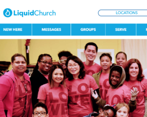 "Liquid Church | ""Come As You Are"" 