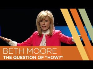 Leadership Lessons: Beth Moore reveals the question that drives her teaching