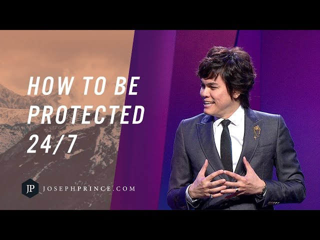 Joseph Prince - How To Be Protected 24/7 According to Psalm 91